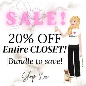 SALE!!! 20% OFF ENTIRE CLOSET!